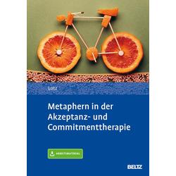 Metaphern in der Akzeptanz- und Commitmenttherapie: eBook von Norbert Lotz