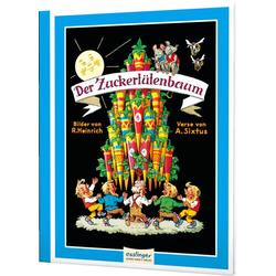 Der Zuckertütenbaum als Buch von Albert Sixtus/ Richard Heinrich