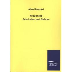 Frauenlob als Buch von Alfred Boerckel