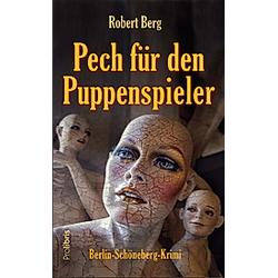 Pech für den Puppenspieler. Robert Berg  - Buch