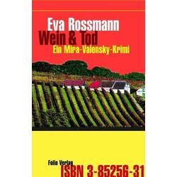 Wein & Tod als Buch von Eva Rossmann