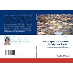 The Visegrad states on the EU's Eastern frontier als Buch von Ivana Filipova
