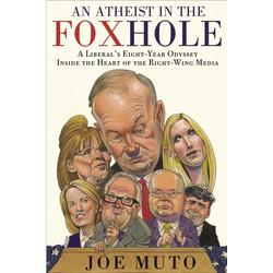 An Atheist in the FOXhole: eBook von Joe Muto
