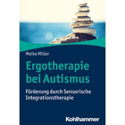 Ergotherapie bei Autismus: Buch von Meike Miller