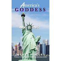 AMERICA'S GODDESS: eBook von Grace Powers