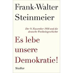 Es lebe unsere Demokratie!. Frank-Walter Steinmeier  - Buch