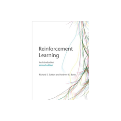 Reinforcement Learning, Second Edition - (Adaptive Computation and Machine Learning) 2nd Edition by Richard S Sutton & Andrew G Barto (Hardcover)
