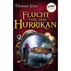 Flucht vor dem Hurrikan: eBook von Thomas Jeier