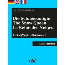 Die Schneekönigin - The Snow Queen - La Reine des Neiges