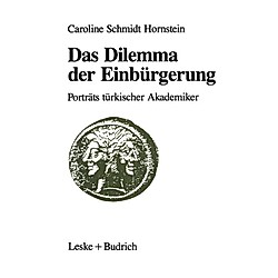 Das Dilemma der Einbürgerung. Caroline Schmidt Hornstein  - Buch