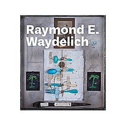 Raymond E. Waydelich. Raymond E. Waydelich  - Buch