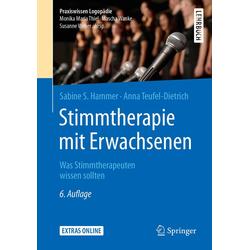 Stimmtherapie mit Erwachsenen: eBook von Sabine S. Hammer/ Anna Teufel-Dietrich