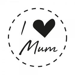 Muttertag Holzstempel - I love Mum (Ø 40 mm)