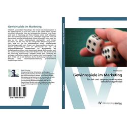 Gewinnspiele im Marketing als Buch von Maik Fischer