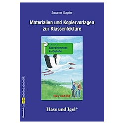 Materialien und Kopiervorlagen zur Klassenlektüre: Storchennest in Gefahr. Susanne Gugeler  - Buch