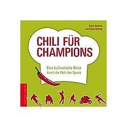 Roßnick, K: Chili für Champions