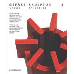 Gefäß / Skulptur 3. Vessel / Sculpture 3