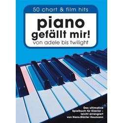 Piano gefällt mir - 50 Chart und Film Hits