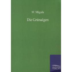 Die Grünalgen als Buch von W. Migula