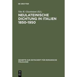 Neulateinische Dichtung in Italien 1850-1950 als Buch von