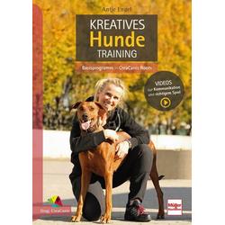Kreatives Hundetraining: Buch von Antje Engel