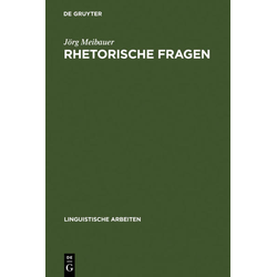 Rhetorische Fragen als Buch von Jörg Meibauer