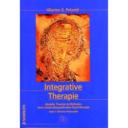 Integrative Therapie: Buch von Hilarion G. Petzold
