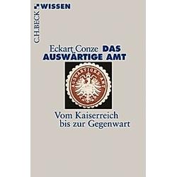 Das Auswärtige Amt. Eckart Conze  - Buch