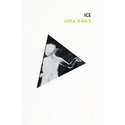Ice als Buch von Anna Kavan