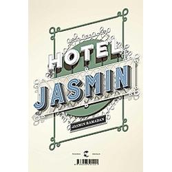 Hotel Jasmin. Jasmin Ramadan  - Buch