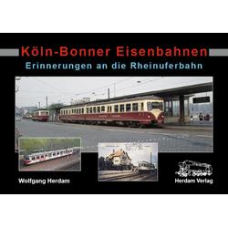 Köln-Bonner Eisenbahnen: Buch von Wolfgang Herdam