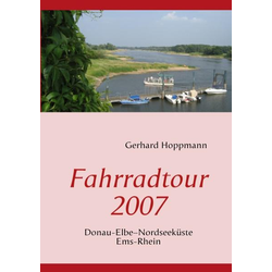 Fahrradtour 2007 als Buch von Gerhard Hoppmann