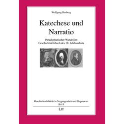 Katechese und Narratio als Buch von Wolfgang Hasberg