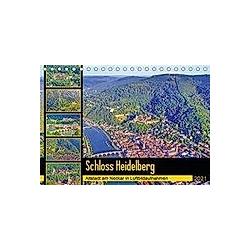 Schloss Heidelberg - Altstadt am Neckar in Luftbildaufnahmen (Tischkalender 2021 DIN A5 quer) - Kalender