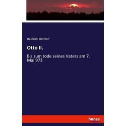 Otto II. als Buch von Heinrich Detmer