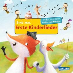 Sing mal: Erste Kinderlieder Pappebuch