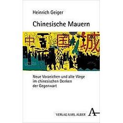 Chinesische Mauern. Heinrich Geiger  - Buch