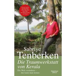 Die Traumwerkstatt von Kerala als Buch von Sabriye Tenberken