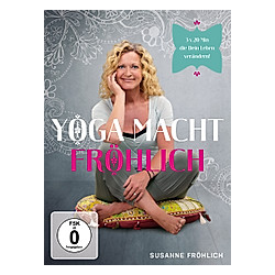 Susanne Fröhlich: Yoga macht Fröhlich