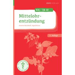 Mittelohrentzündung als Buch von Annette Kerckhoff/ Sigrid Kruse
