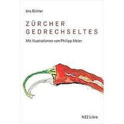 Zürcher Gedrechseltes. Urs Bühler  - Buch
