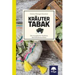Kräutertabak als Buch von Christa Öhlinger-Brandner