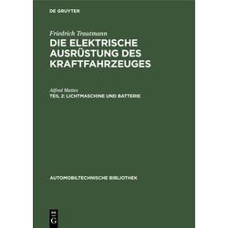Lichtmaschine und Batterie als Buch von Alfred Mattes
