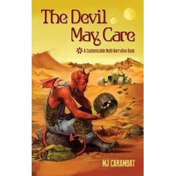 The Devil May Care: eBook von M. J. Carambat