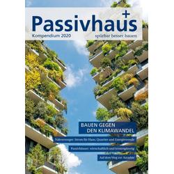 Passivhaus Kompendium 2020 als Buch von