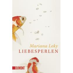 Liebesperlen als Taschenbuch von Mariana Leky