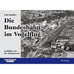 Die Bundesbahn im Vogelflug