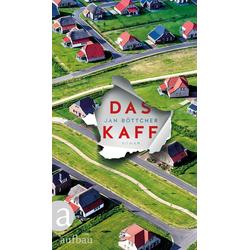 Das Kaff als Buch von Jan Böttcher