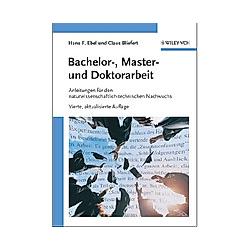 Bachelor-  Master- und Doktorarbeit. Hans F. Ebel  Claus Bliefert  - Buch