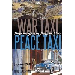 War Taxi Peace Taxi (Taxi de Guerre Taxi de Paix) als Taschenbuch von Raymond Gatti/ Estelle Tarallo-Sottile